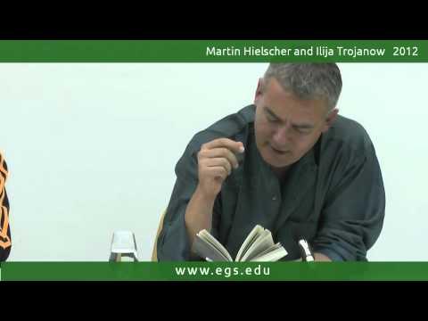 Ilija Trojanow. Collector of Worlds: A Reading. 2012