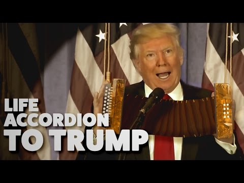 Life Accordion to Donald Trump