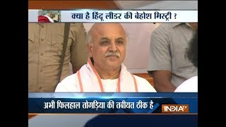 'Missing' VHP leader Pravin Togadia found unconscious on a curb in Ahmedabad hospital