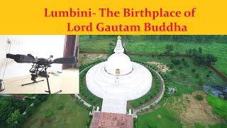 Lumbini Nepal  city photos gallery : Drone Reveals Nepal, Lumbini- The Birth Place of Lord Gautam Buddha