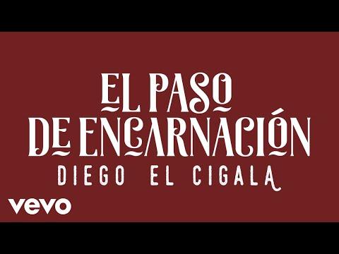 Letra El Paso de Encarnación Diego El Cigala