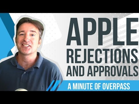 Apple Rejections and Approvals – A Minute of Overpass : UK App Developers