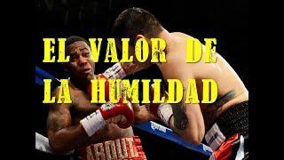 Video El Valor de la Humildad (Maidana vs Broner) MP3, 3GP, MP4, WEBM, AVI, FLV Februari 2019