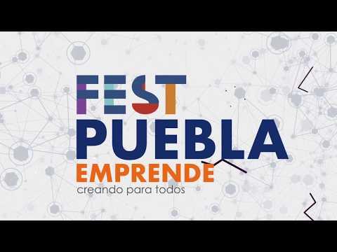 Se realiza en Puebla en Fest Puebla Emprende