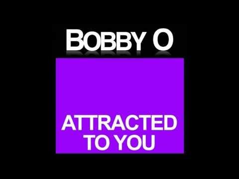 BOBBY O -