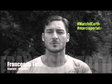 Francesco Totti - March for the Earth
