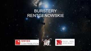 Burstery rentgenowskie (cz. 4/4)