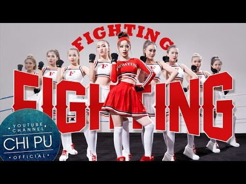 Fighting Fighting - Dance Ver. (Tỉnh Giấc Tôi Thấy Mình Trong Ai OST) - Official MV | Chi Pu - Thời lượng: 3 phút và 9 giây.