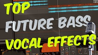 TOP Future Bass VOCAL Processing Tips & Effects