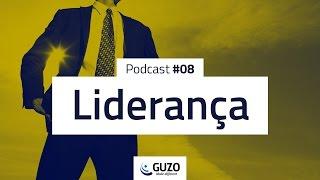 Podcast #08 - Liderança - Gestão de Pessoas