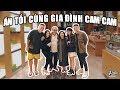 Ăn Tối Cùng Gia Đình Cam Cam | Hà Nội Ngày 1