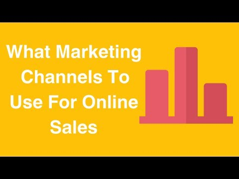 Watch 'What Marketing Channels To Use For Online Sales'