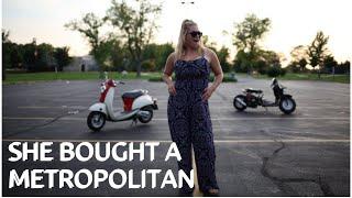 4. She Bought A Honda Metropolitan!!!