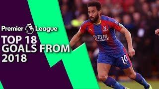 Video Top 18 Premier League goals of 2018   Premier League   NBC Sports MP3, 3GP, MP4, WEBM, AVI, FLV Februari 2019