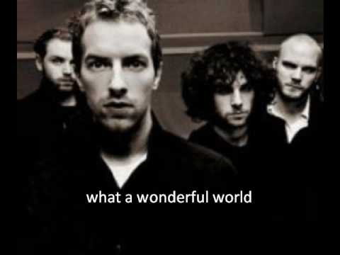 Coldplay - What A Wonderful World (cover of the louis armstrong) lyrics