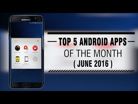 Top 5 Android Apps Of The Month ( June 2016 )