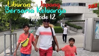 Video Nyasar Di Jepang??! Nggak Tau Jalan Pulang (Liburan Ke Jepang Bersama Keluarga #12) MP3, 3GP, MP4, WEBM, AVI, FLV Januari 2019