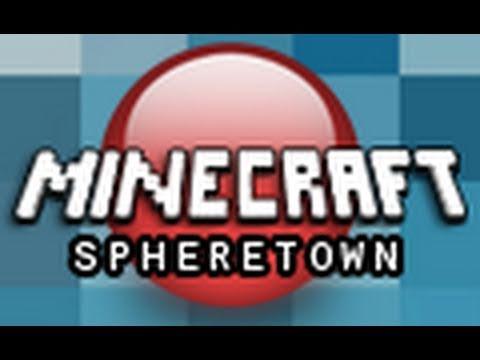 Minecraft: Spheretown