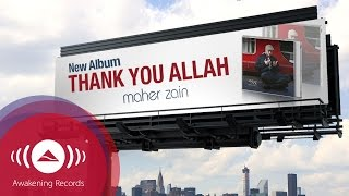 Maher Zain - Thank You Allah - New Album Advert
