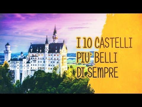 i 10 castelli più belli di sempre!