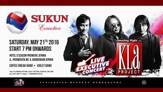 Sukun Executive presents KLa Project 2016 - Hotel D'Season Premiere Jepara