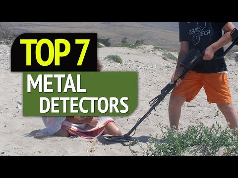 TOP 7: Best Metal Detectors 2018
