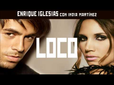 Enrique Iglesias Ft. India Martínez – LOCO (Original) (Vídeo Music)
