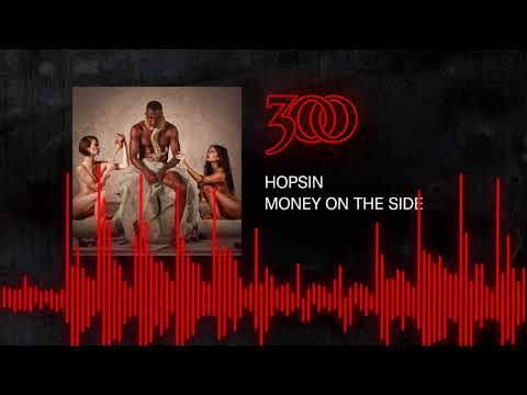 Hopsin - Money On The Side | 300 Ent (Official Audio)