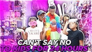 CANT SAY NO TO THE KIDS FOR 24 HOURS! (WONT BELIEVE WHAT HAPPEN)