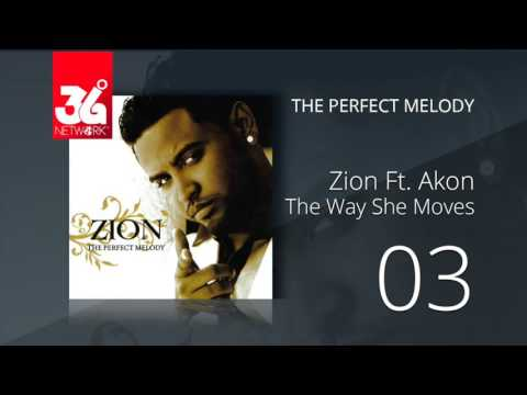 03.  Zion Ft. Akon - The Way She Moves (Audio Oficial) [The Perfect Melody]