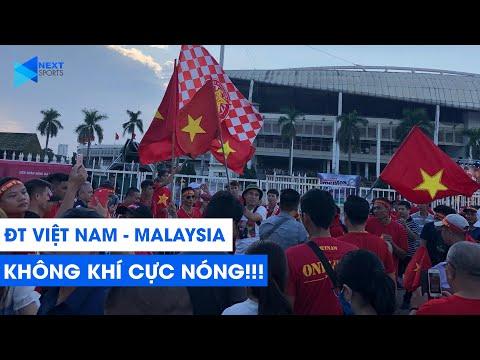 KHÔNG KHÍ TRƯỚC TRẬN VIỆT NAM - MALAYSIA | VÒNG LOẠI WORLD CUP 2022