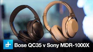 Video Wireless noise canceling headphone comparison- Bose QC35 v Sony MDR-1000X MP3, 3GP, MP4, WEBM, AVI, FLV Juli 2018
