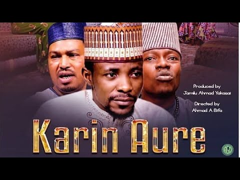 Karin Aure 3 New Hausa Movie 2019