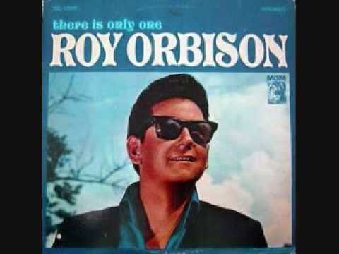 Roy Orbison - If You Can't Say Something Nice (1965)