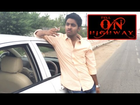 Hell On Highway || A Short Film || By Srikesh Kanukunta