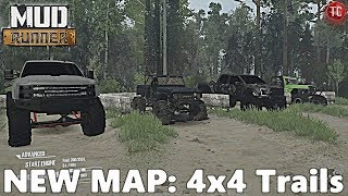 SpinTires MudRunner: NEW MAP! 4x4 Trails - FULL EXPLORATION, Part 1