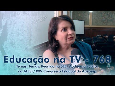 Reunião na SEE / Audiência Pública na ALESP / XXV Congresso Estadual