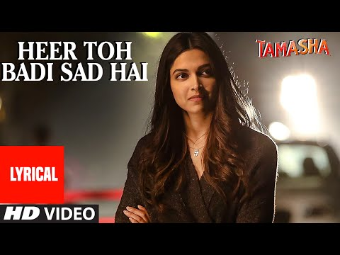'Heer Toh Badi Sad Hai' Full Song with LYRICS | Ta
