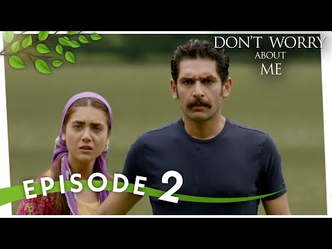 Don't Worry About Me - Episode 2