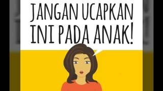 Video JANGAN PERNAH UCAPKAN INI PADA ANAK!!! MP3, 3GP, MP4, WEBM, AVI, FLV Desember 2017