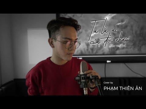 Ta Là Ai Của Đời Nhau (#TLACDN) - Lam Trường | Cover by fan - Thời lượng: 4 phút, 36 giây.