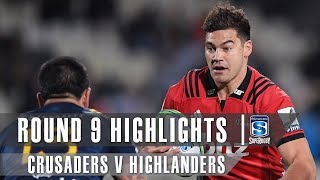 Crusaders v Highlanders Rd.9 2019 Super rugby video highlights | Super Rugby Video Highlights