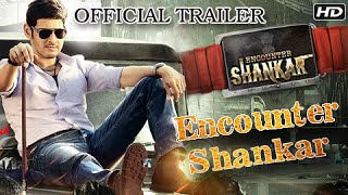 Nonton Encounter Shankar Official Trailer   Superstar Mahesh  Tamannaah  Sonu Sood   Aagadu Hindi Trailer Film Subtitle Indonesia Streaming Movie Download