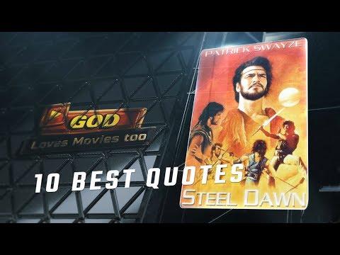 Steel Dawn 1987 - 10 Best Quotes