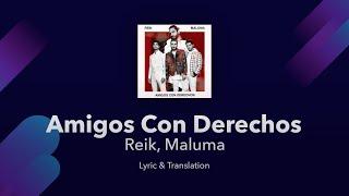 Reik, Maluma - Amigos Con Derechos Lyrics English and Spanish - English Lyrics Translation & Meaning