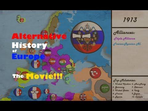 Alternative history of Europe - The MOVIE