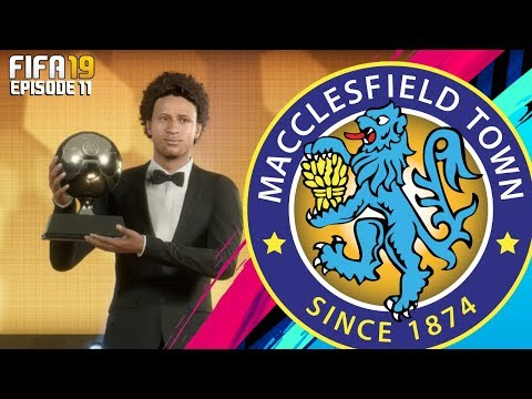 FIFA 19 MACCLESFIELD TOWN RTG CAREER MODE - #11 BALLON D'OR WINNER!!