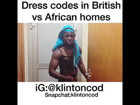 Klintoncod Dress Code In British vs African Homes