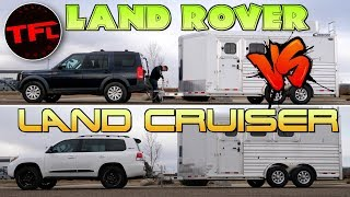 Which V8 Tows Better - An Overland-Ready Toyota Land Cruiser Or a Built Land Rover LR3? by The Fast Lane Truck
