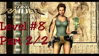 Tomb Raider Anniversary - Tomb of Tihocan Level 8 part2/2